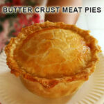Butter Crust Meat Pies